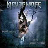 Nevermore - Dead Heart, in a Dead World