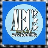ABC - how to be a Zillionaire!