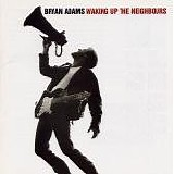 Adams, Bryan - Waking Up The Neighbours