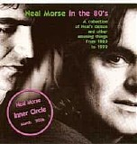 Neal Morse - Inner Circle CD #6: Neal Morse In The 80's