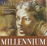 Richard Wagner - Classical Masterpieces Of The Millennium - Vol. 12