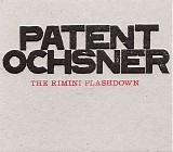 Patent Ochsner - The Rimini Flashdown - Part One