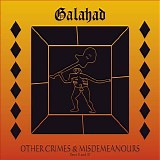 Galahad - Other Crimes And Misdemeanours II