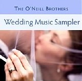The O'Neill Brothers - Wedding Music Sampler