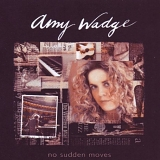 Amy Wadge - No Sudden Moves