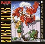 Various artists - Classic Rock Presents: Sons Of Guns