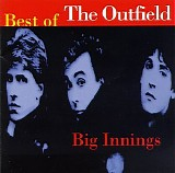 The Outfield - Big Innings: Best of The Outfield