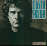 David Foster - River Of Love