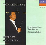 "Peter Iljitsch Tschaikowsky - Romeo and Juliet; Symphony No. 6 ""Pathetique"""