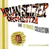 Brian Setzer - The Ultimate Collection