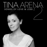 Tina Arena - Songs of Love & Loss 2