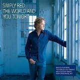 Simply Red - The World and You Tonight