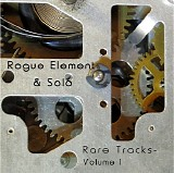 Rogue Element - Rare Tracks Volume 1