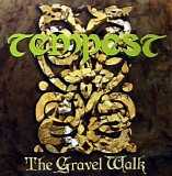 Tempest - The Gravel Walk
