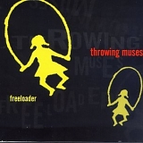 Throwing Muses - Freeloader