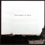 Chet Baker - Chet Baker In Paris