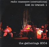 Radio Massacre International - Lost In Transit