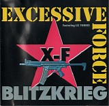 Excessive Force - Blitzkrieg