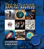 Dream Theater - Official Bootleg: Uncovered 2003-2005