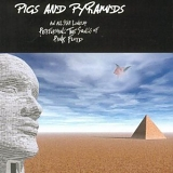 Various artists - Pigs and Pyramids - Tribute to Pink Floyd