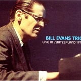 Bill Evans Trio - Live In Switzerland 1975