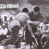 Züri West - Haubi Songs