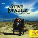 Steve Lukather - Ever Changing Times