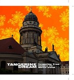 Tangerine Dream - Tangerine Tree - Volume 79 - Berlin 2005