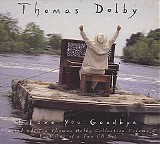 Thomas Dolby - I Love You Goodbye