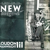 Wainwright III, Loudon - Songs For The New Depression