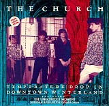 The Church - Temperature Drop In Downtown Winterland