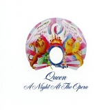 Queen - A Night At The Opera (2011 Digital Remaster)