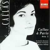 Maria Callas & Georges Prêtre - Callas à Paris CD1