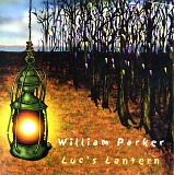 William Parker - Luc's Lantern