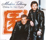 Modern Talking - China In Her Eyes