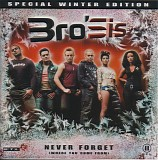 Bro'sis - Never Forget (Where You Come From) (Special Winter Edition)