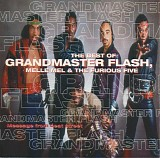 Grandmaster Flash, Melle Mel & The Furious Five - Message From The Street: The Best Of