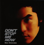 Koji Kikkawa - Don't Stop Me Now