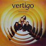 Vertigo - Back To Love