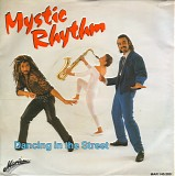 Mystic Rhythm - Dancing In The Street