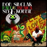 Bob Sinclair & Sly & Robbie - Made in Jamaica