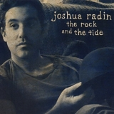 Radin, Joshua - The Rock And The Tide