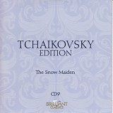 Peter Iljitsch Tschaikowsky - 09 The Snow Maiden (Snegurochka): Incidental Music
