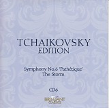 Peter Iljitsch Tschaikowsky - 06 Symphony No. 6; The Storm