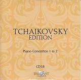 Peter Iljitsch Tschaikowsky - 18 Piano Concertos No. 1 and No. 2