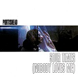 Portishead - Sour Times (Nobody Loves Me)