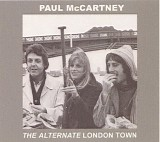 McCartney, Paul and Wings - The Alternative London Town