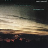 Paul Motian Trio with Bill Frisell & Joe Lovano - It should've happened a long time ago