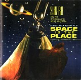 Sun Ra & His Intergalactic Solar Arkestra - Soundtrack To Space Is The Place