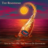 The Reasoning - Live In The USA: The Bottle of Gettysburg